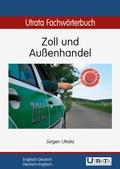 Utrata Fachwörterbuch: Zoll und Außenhandel
