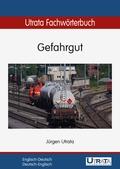 Utrata Fachwörterbuch: Gefahrgut