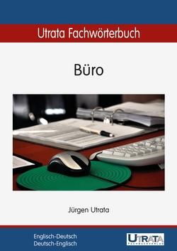 Utrata Fachwörterbuch: Büro
